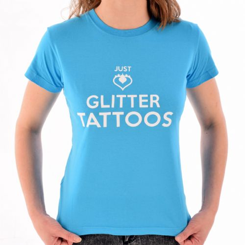 Female Crew Neck T-Shirt ~ Turquoise Glitter Tattoos